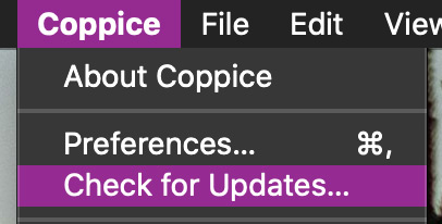 Coppice's menu bar with the Coppice/Application menu open. The 'Check for Updates…' item is highlighted